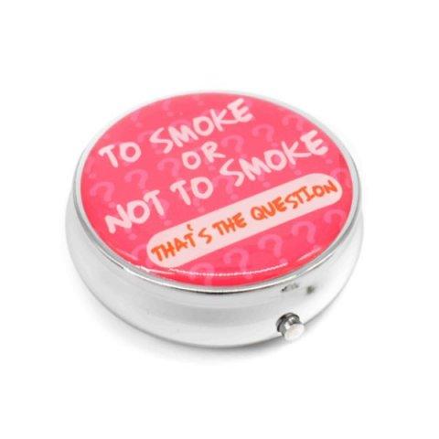 Kör alakú zsebhamutál - To Smoke or Not to Smoke feliratal - pink
